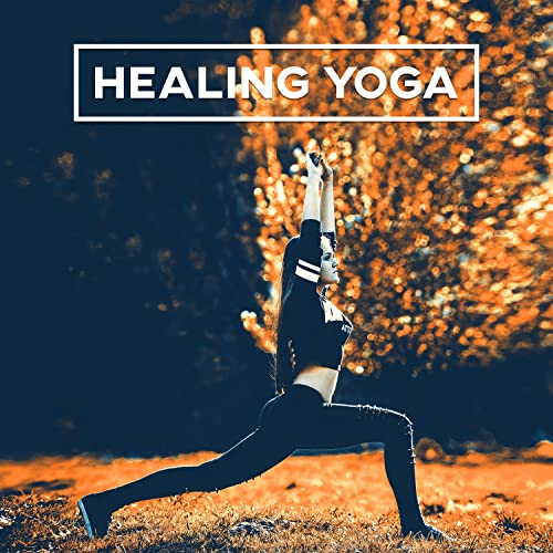 Healing Yoga - Relaxing Yoga Music Collection, Sounds for ...