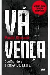 Vá e vença: Decifrando a tropa de elite (Portuguese Edition) Kindle Edition