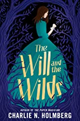 The Will and the Wilds Kindle Edition