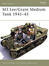 M3 Lee/Grant Medium Tank 1941–45 (New Vanguard Book 113)
