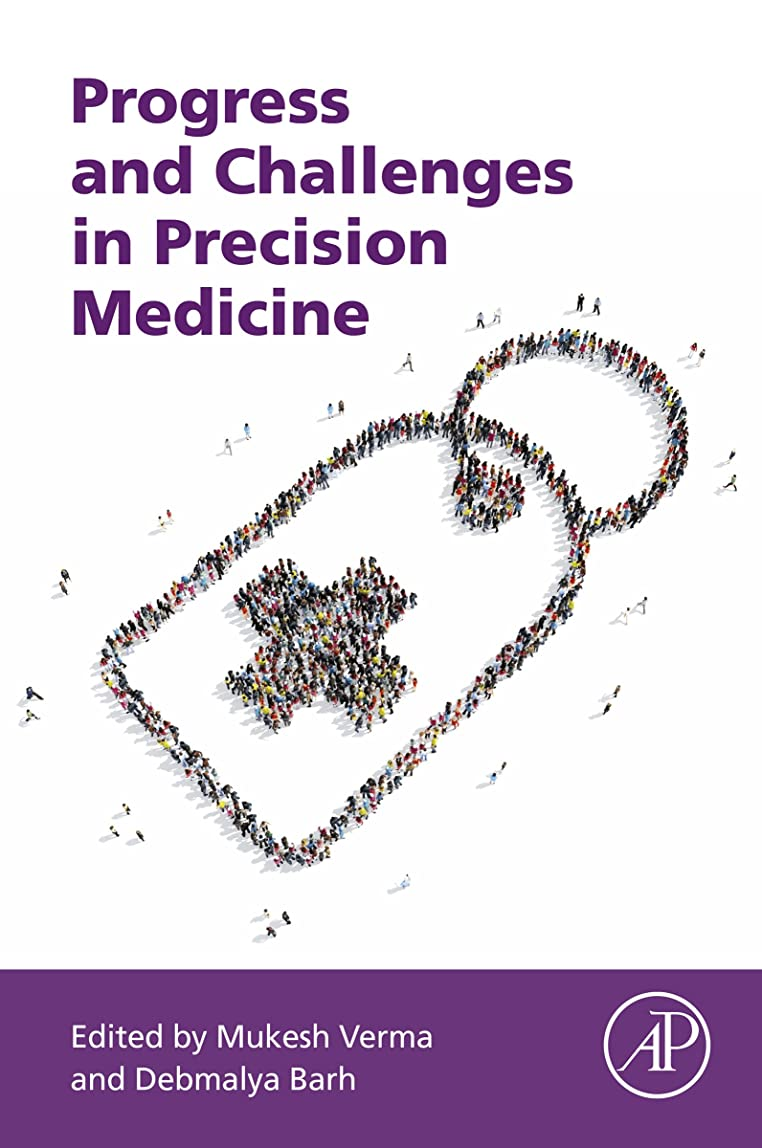 珍味するだろう未来Progress and Challenges in Precision Medicine (English Edition)
