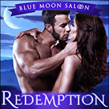Redemption: Blue Moon Saloon, Book 3