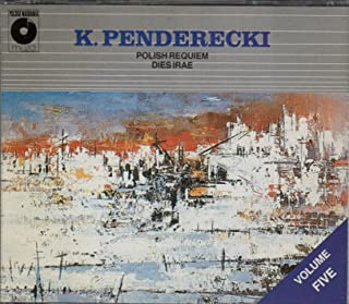 Krzysztof Penderecki: Polish Requiem / Dies Irae