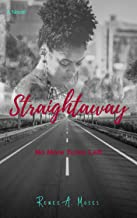 Straightaway: No More Turns Left (Turns in Love Book 3)