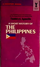 Reading Free A short history of the Philippines, (A Mentor book) B0006C9BUW/ PDF