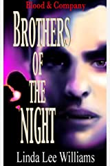 Brothers of the Night (Blood & Company - Family, friends, & fangs Book 4) Kindle Edition