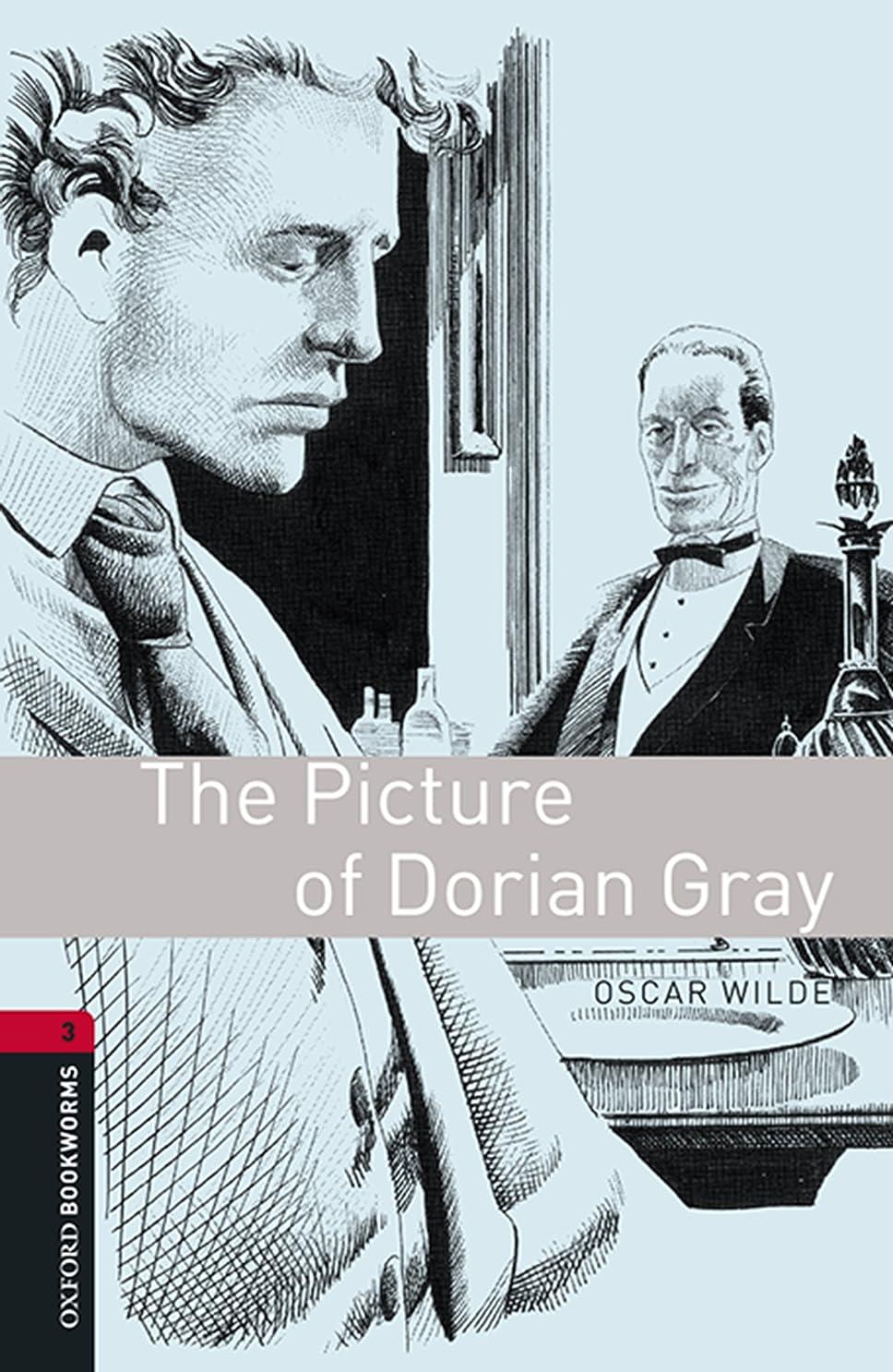 松明買収消費The Picture of Dorian Gray Level 3 Oxford Bookworms Library (English Edition)