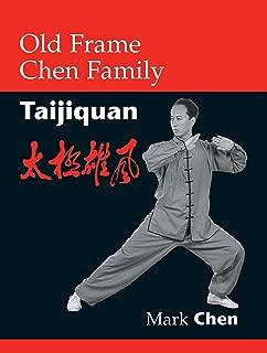 Old Frame Chen Family Taijiquan