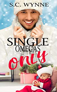 Single Omegas Only: Mpreg Romance