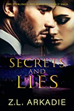 Secrets and Lies (The Sterlings, Billionaire Family Saga Book 1)