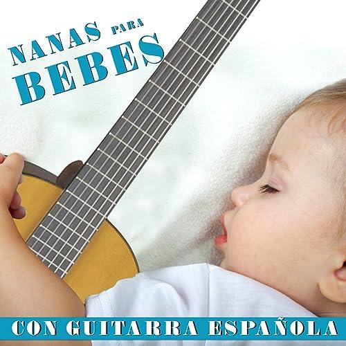 Nanas para Bebes Con Guitarra Española