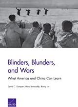 Blinders, Blunders, and Wars: What America and China Can Learn