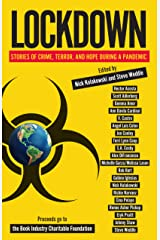 Lockdown: Stories of Crime, Terror, and Hope During a Pandemic Kindle Edition