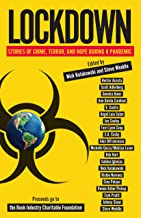 Lockdown: Stories of Crime, Terror, and Hope During a Pandemic