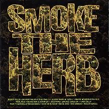 Smoke The Herb