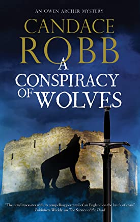A Conspiracy of Wolves (An Owen Archer mystery Book 11) (English Edition)