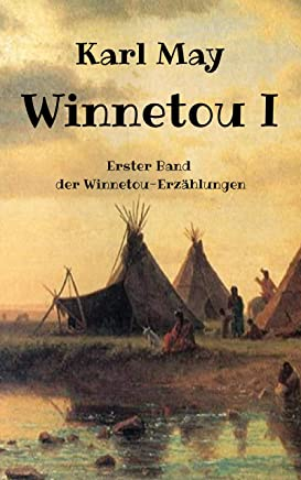 KARL MAY Winnetou I-IV ((Illustriert) (Karl May Gesamtausgabe) 1) (German Edition)