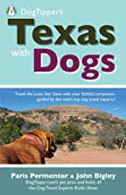 Dogtipper's Texas with Dogs! (DogTipper's Travel with Dogs)