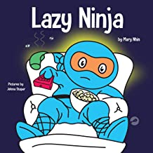 Lazy Ninja: A Children's Book About Setting Goals and Finding Motivation (Ninja Life Hacks, Book 4)