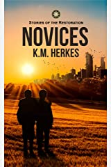 Novices: A Story Of the Restoration (Stories Of the Restoration) Kindle Edition