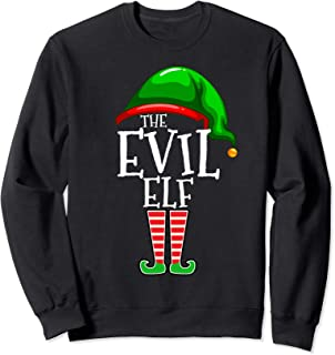 The Evil Elf Family Matching Group Christmas Gift Funny Sweatshirt