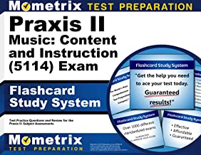 Praxis II Music: Content and Instruction (5114) Exam Flashcard Study System: Praxis II Test Practice Questions & Review for the Praxis II: Subject Assessments (Cards)