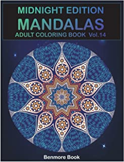 Midnight Edition Mandala: Adult Coloring Book 50 Mandala Images Stress Management Coloring Book for Relaxation, Meditatio...