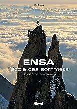 Livres ENSA, l'école des sommets: 70 ans de ski et d'alpinisme PDF