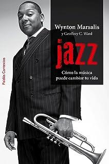 Jazz: Cómo la música puede cambiar tu vida (Contextos