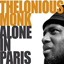 Thelonius Monk Alone In Paris (Round Midnight)