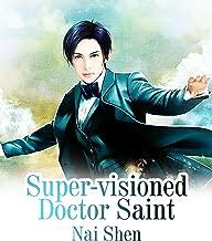Super-visioned Doctor Saint: Volume 1