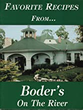 Favorite Recipes From... Boder's On The River