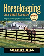 Horsekeeping on a Small Acreage: Designing and Managing Your Equine Facilities PDF