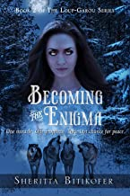 Becoming the Enigma (The Loup-Garou Series Book 2)