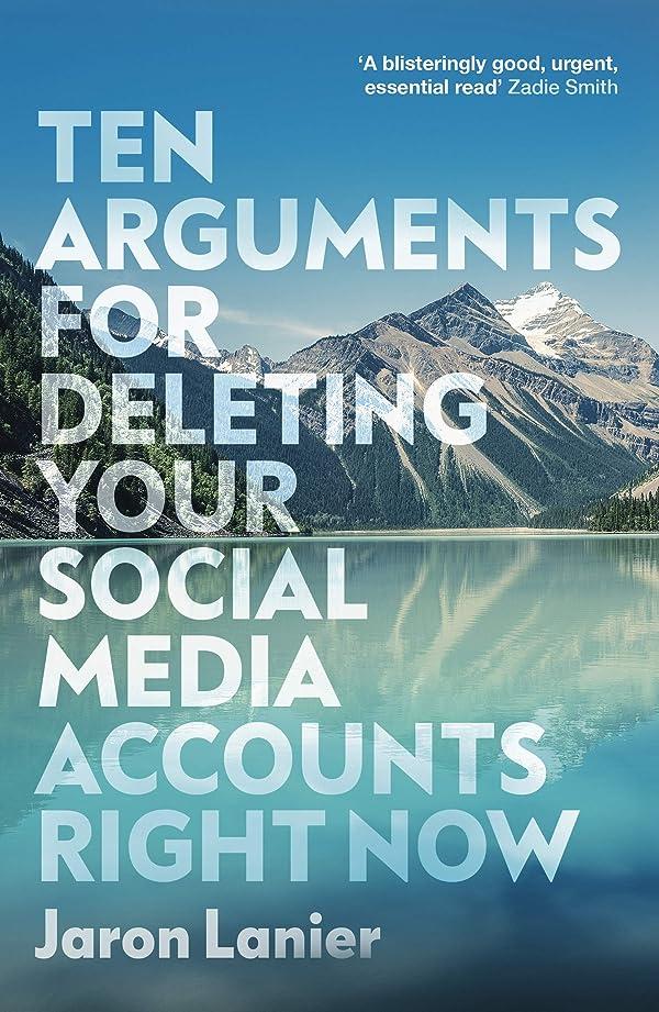 どう?聖人リビングルームTen Arguments For Deleting Your Social Media Accounts Right Now (English Edition)