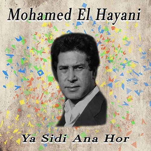 EL HAYANI MP3 TÉLÉCHARGER MOHAMED
