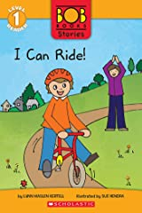 I Can Ride! (Bob Books Stories: Scholastic Reader, Level 1) Kindle Edition