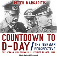 Countdown to D-Day: The German Perspective