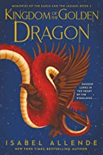 Kingdom of the Golden Dragon (Memories of the Eagle and the Jaguar, 2)
