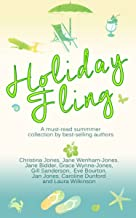 Holiday Fling: - A brilliant new holiday collection from Accent Press