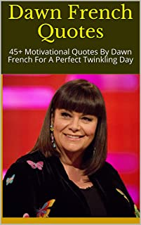 Best dawn french quotes Reviews