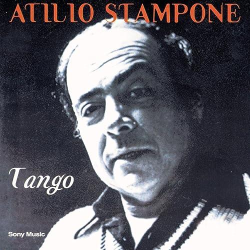 Tango by Atilio Stampone on Amazon Music - Amazon.com