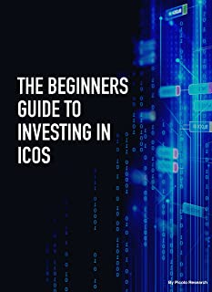 The Beginners Guide to Investing in ICOs: 11 steps to successfully investing in Initial Coin Offerings