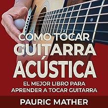 Cómo Tocar Guitarra Acústica [How to Play Acoustic...