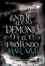 Entre el demonio y el profundo mar azul (Saga Between nº 1) (Spanish Edition)