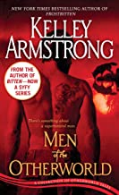 Men of the Otherworld: A Collection of Otherworld Tales (The Otherworld Series Book 1)