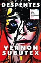 Vernon Subutex One: English edition (MacLehose Press Editions)