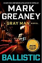 Ballistic (A Gray Man Novel Book 3) Kindle Edition