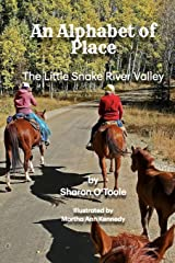An Alphabet of Place: The Little Snake River Valley Paperback