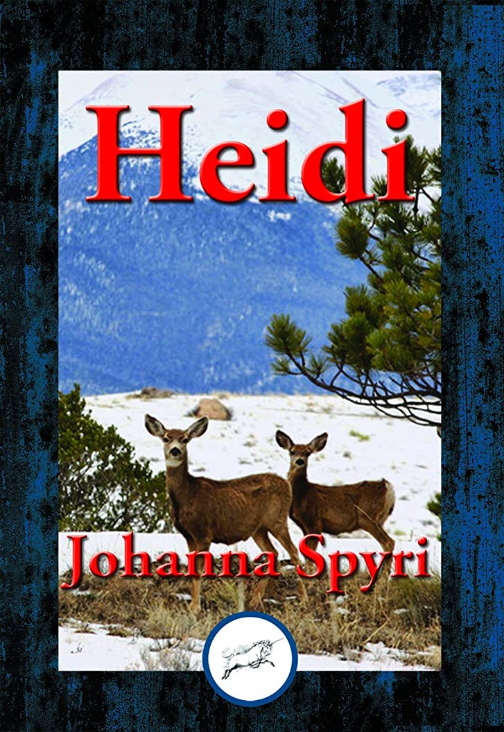 肝失業者排出Heidi: With Linked Table of Contents (English Edition)